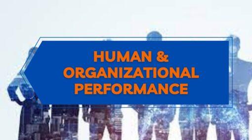 23 NOVEMBRE 2021 – SEMINARIO – SICUREZZA SUL LAVORO E FATTORE UMANO: HUMAN AND ORGANIZATIONAL PERFORMANCE (H.O.P.)